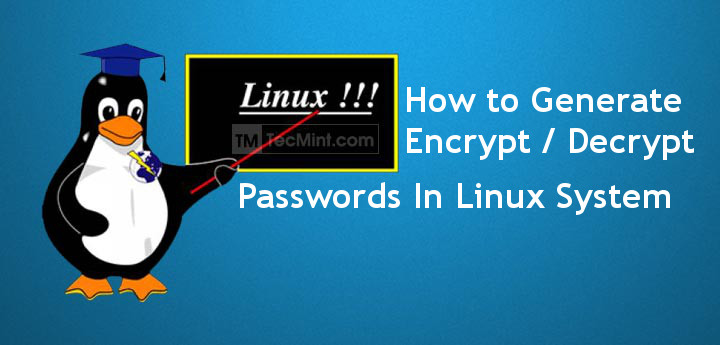 Generate/Encrypt/Decrypt Random Passwords in Linux