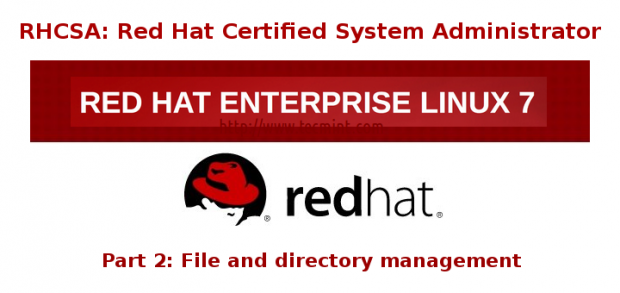 RHCSA: Perform File and Directory Management – Part 2