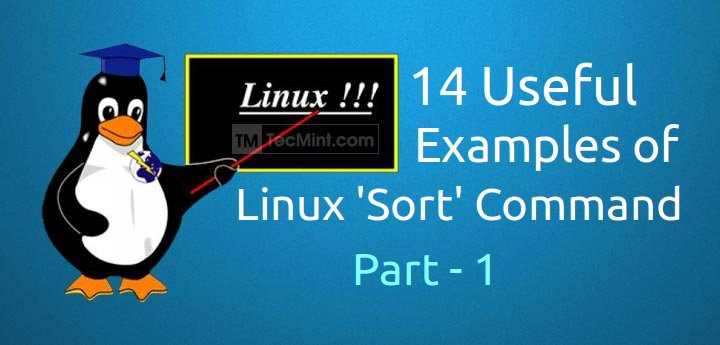 14 Useful Examples of Linux 'sort' Command - Part 1