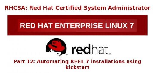 Automatic Kickstart Installation of RHEL 7