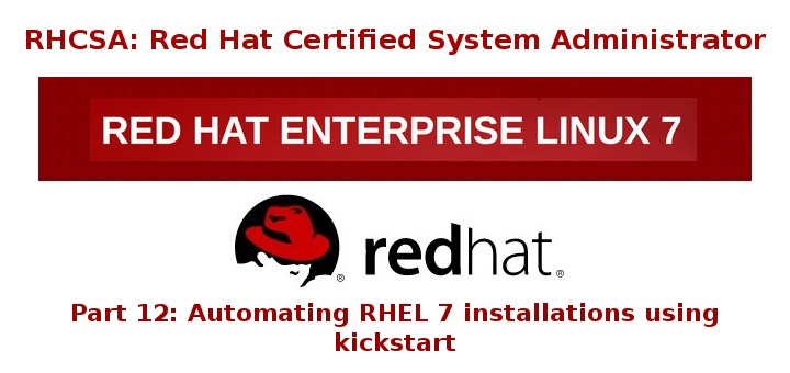 Automatic Kickstart Installation of RHEL 7