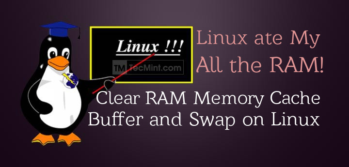 Clear RAM Cache and Swap in Linux