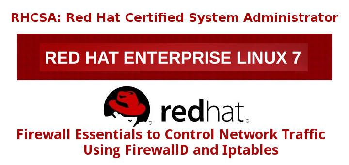 Control Network Traffic with FirewallD and Iptables