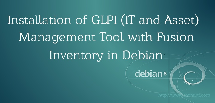 Install GLPI (IT and Asset Management) Tool with Fusion