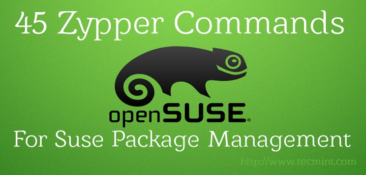 45 Zypper Commands to Manage 'Suse' Linux Package Management
