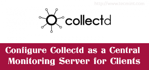 Configure Collectd as Central Linux Monitoring Server