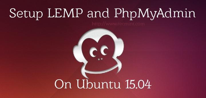 Setup LEMP on Ubuntu 15.04