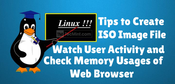 Create Cdrom ISO Image and Monitor Users in Linux