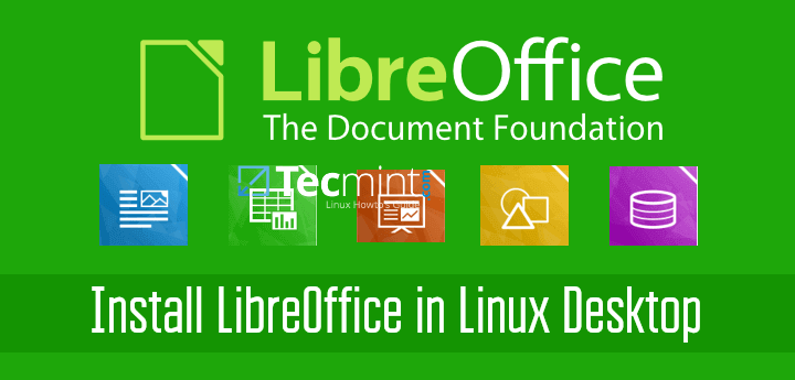 Install LibreOffice 6 0 4 in RHEL/CentOS/Fedora and Debian/Ubuntu