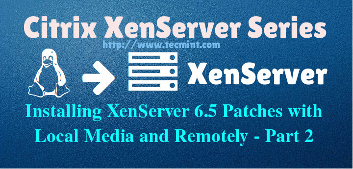 Install XenServer Patches in Linux
