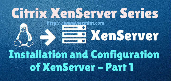 XenServer Installation Guide in Linux
