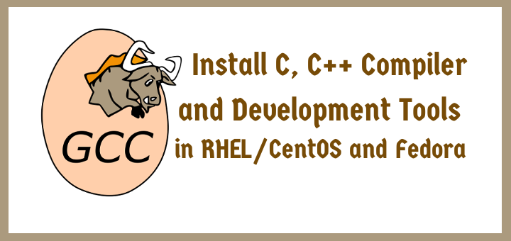 How to Install GNU GCC (C and C++ Compiler) and Development