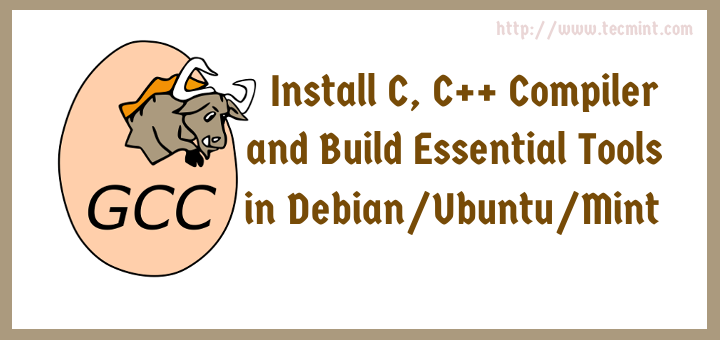 Install C, C++ Compiler and Development (build-essential) Tools in