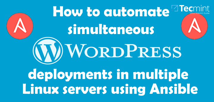 Automate Multiple WordPress Installations using Ansible