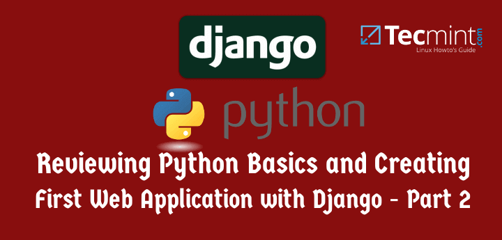 Create Web Applications Using Django