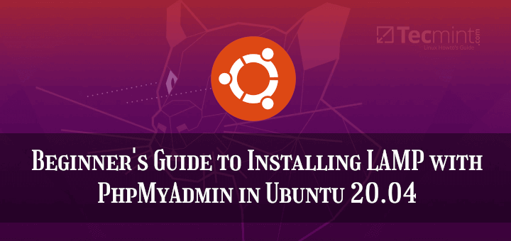 Install LAMP Stack with PhpMyAdmin in Ubuntu 20.04
