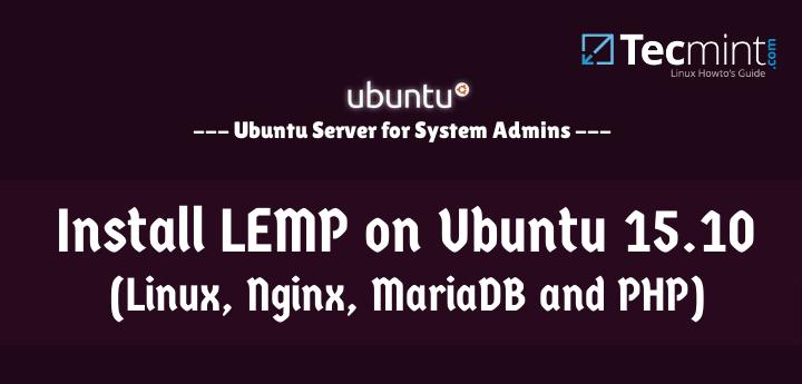 Install LEMP on Ubuntu 15.10