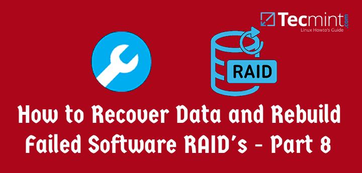 Recover Rebuild Failed Software RAID's
