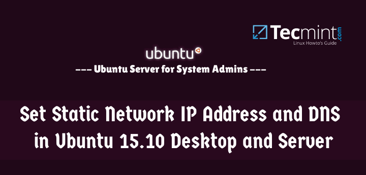 Set Static IP Address in Ubuntu 15.10