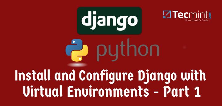 Setup Django Web Framework in CentOS Debian