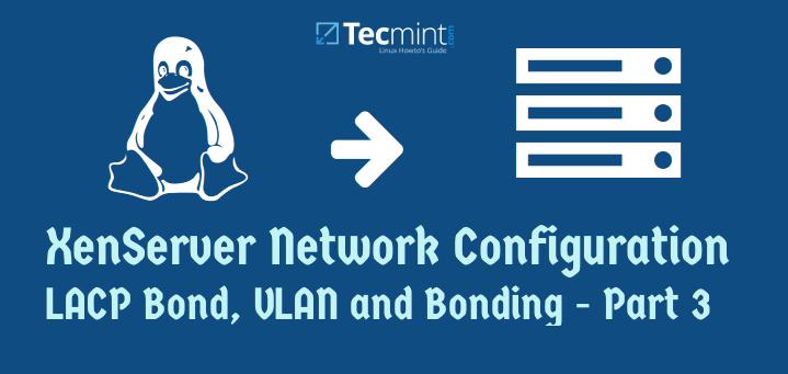 XenServer Network Configuration