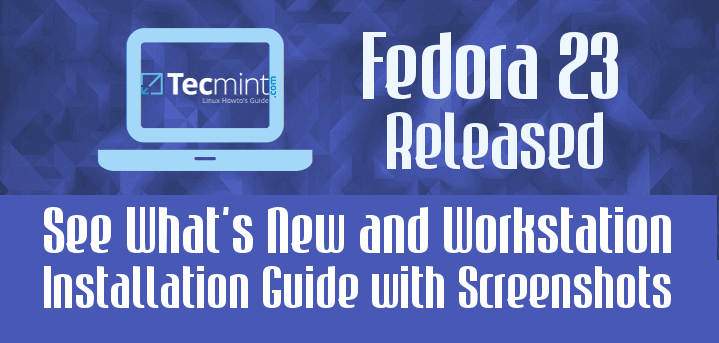 Fedora 23 Workstation Installation Guide