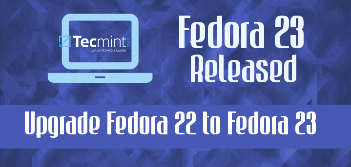 Upgrade Fedora 22 to Fedora 23