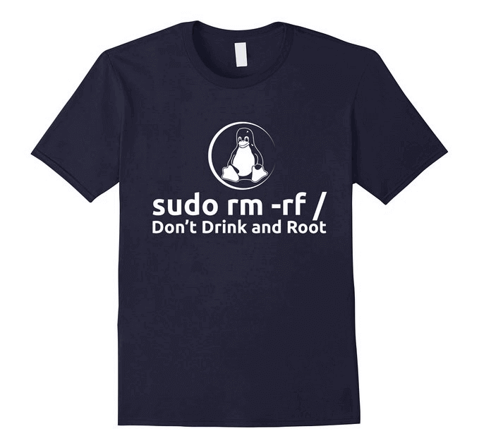 Linux sudo rm -rf T-Shirt