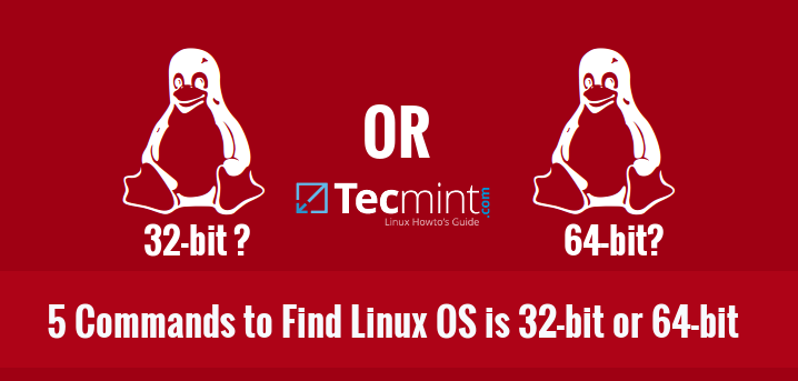 Check Linux System is 32-bit or 64-bit