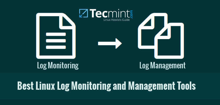 Linux Log Monitoring and Management Tools