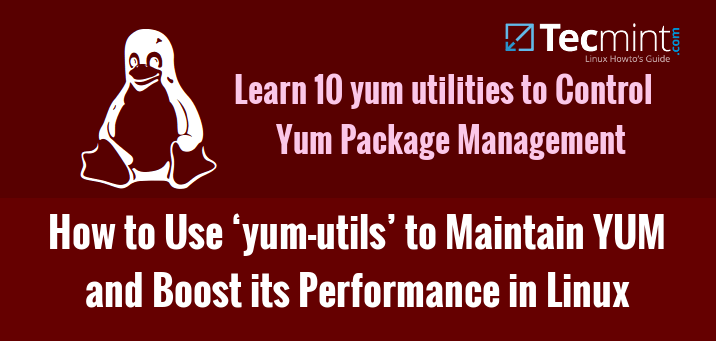Yum Management using Yum Utils