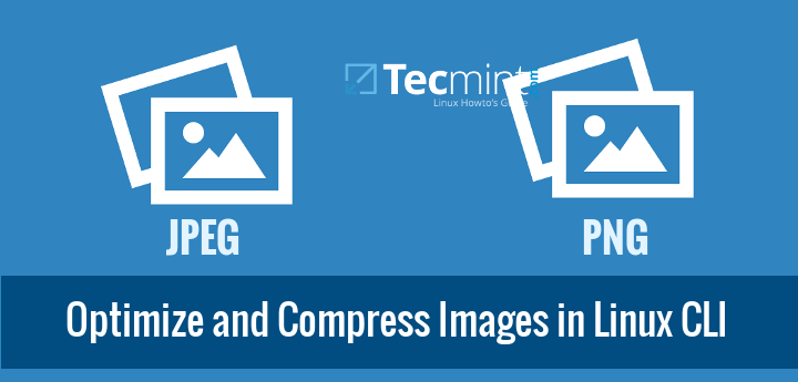 Compress and Optimize Images in Linux