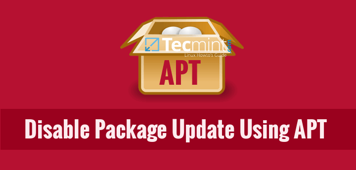 How to Disable/Lock or Blacklist Package Updates using Apt Tool