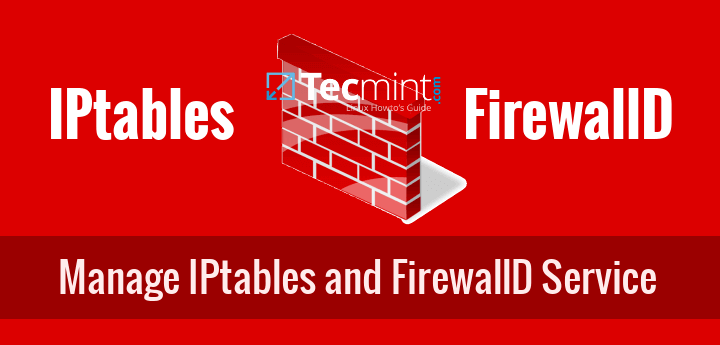 Start/Stop and Enable/Disable Iptables and FirewallD