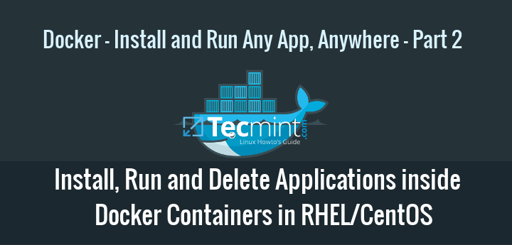 Install and Run Applications in Docker Containers