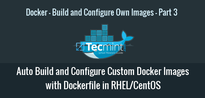 Build Configure Docker Images with Dockerfile