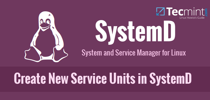 Create New Services and Units in SystemD