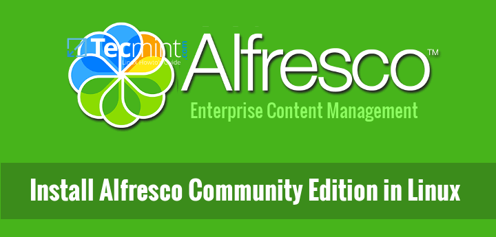 Install Alfresco Community Edition in Linux