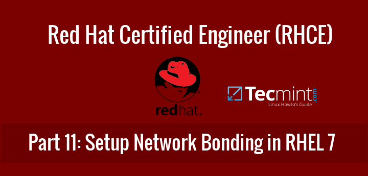 Network Bonding or Teaming RHEL and CentOS 7