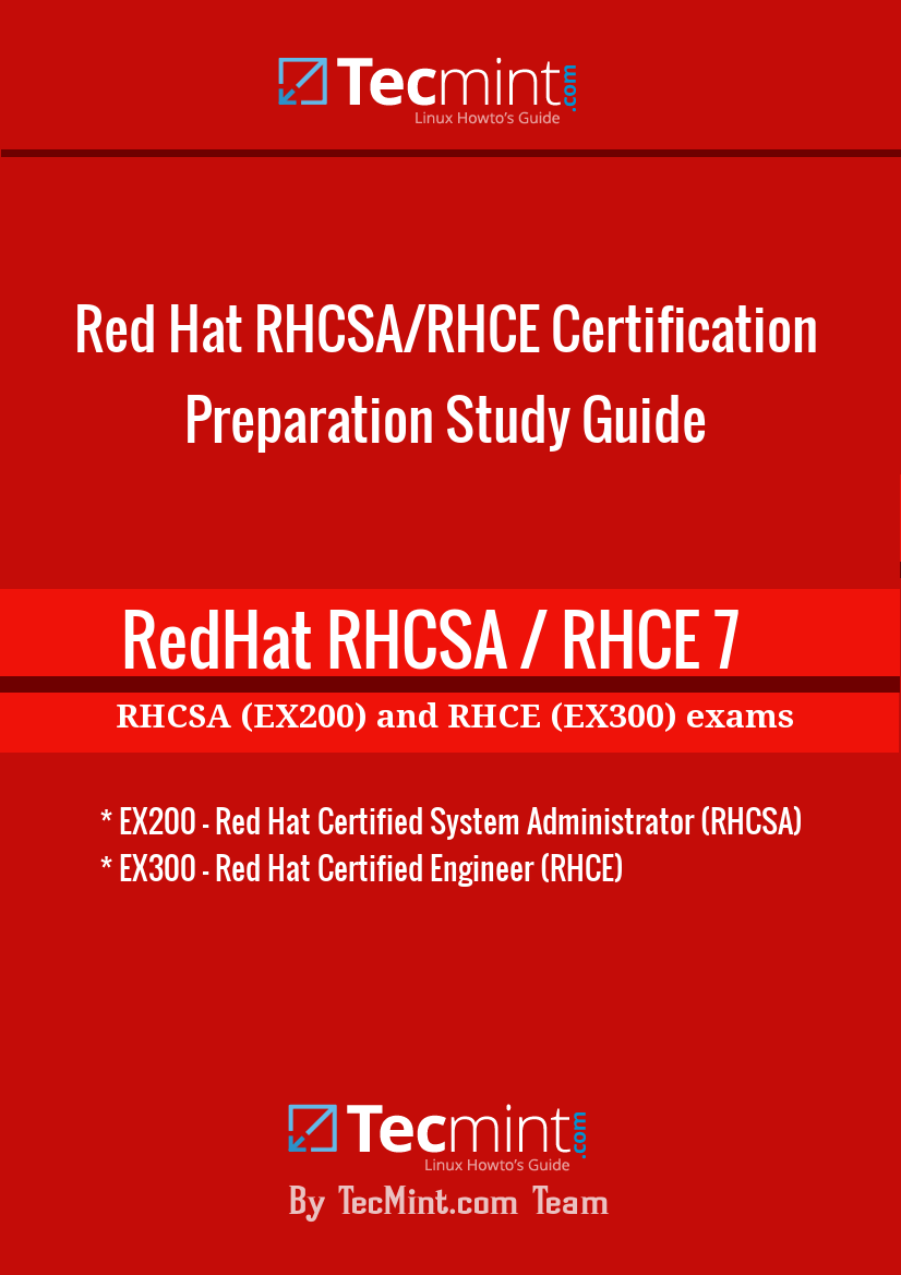 Tecmints guide to red hat rhcsa rhce certification preparation redhat rhcsa and rhce certification exam study ebook baditri Gallery