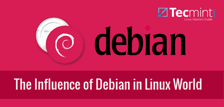 The Influence of Debian in Linux World
