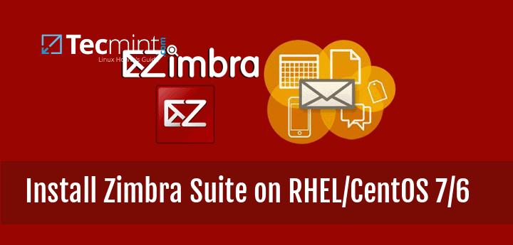 Install Zimbra on CentOS and RHEL 7/6