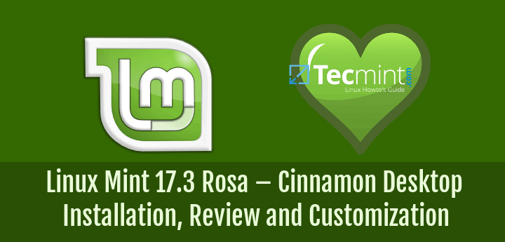 Linux Mint 17.3 Rosa - Cinnamon Installation, Review and Customization