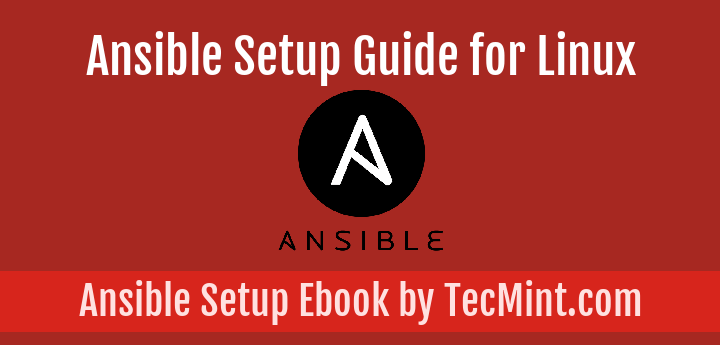 Ebook: Introducing the Ansible Setup Guide for Linux