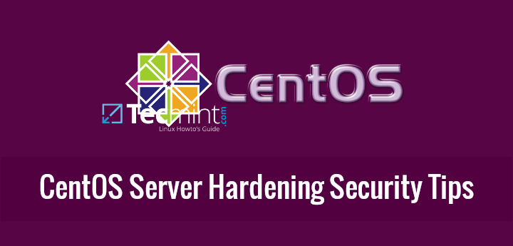 CentOS Server Hardening Security Tips