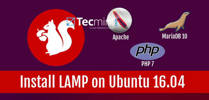 Install Apache, PHP-7 and MariaDB 10 on Ubuntu-16.04