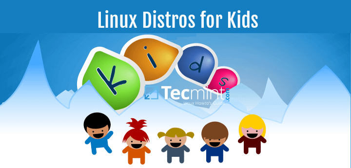 Linux Distros For Kids