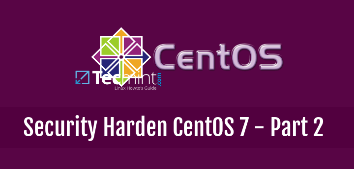 Hardening and Securing of CentOS 7 Server