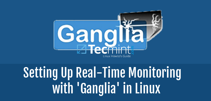 Install Gangila Monitoring in Linux
