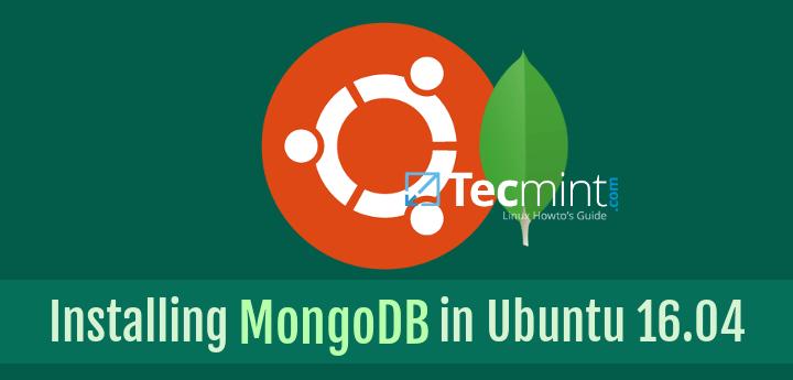Install MongoDB on Ubuntu 16.04 LTS